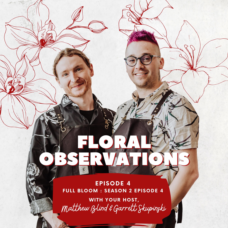 Floral Observations Podcast